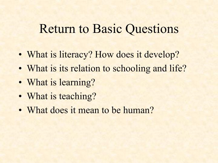 Return to Basic Questions