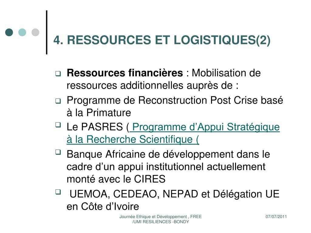 4. RESSOURCES ET LOGISTIQUES(2)