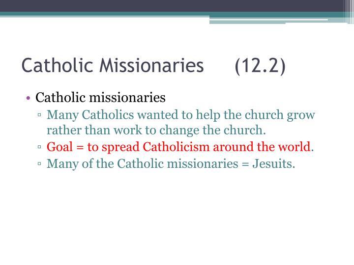 Catholic Missionaries (12.2)