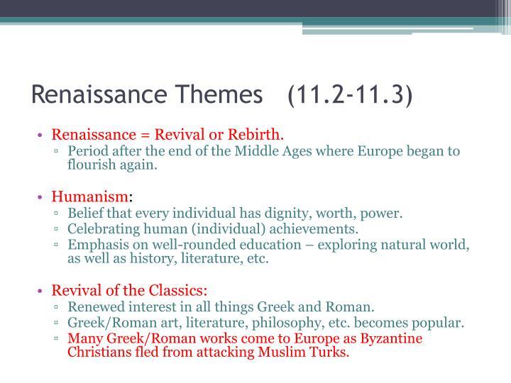 Renaissance Themes   (11.2-11.3)