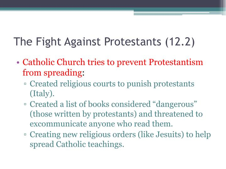 The Fight Against Protestants (12.2)