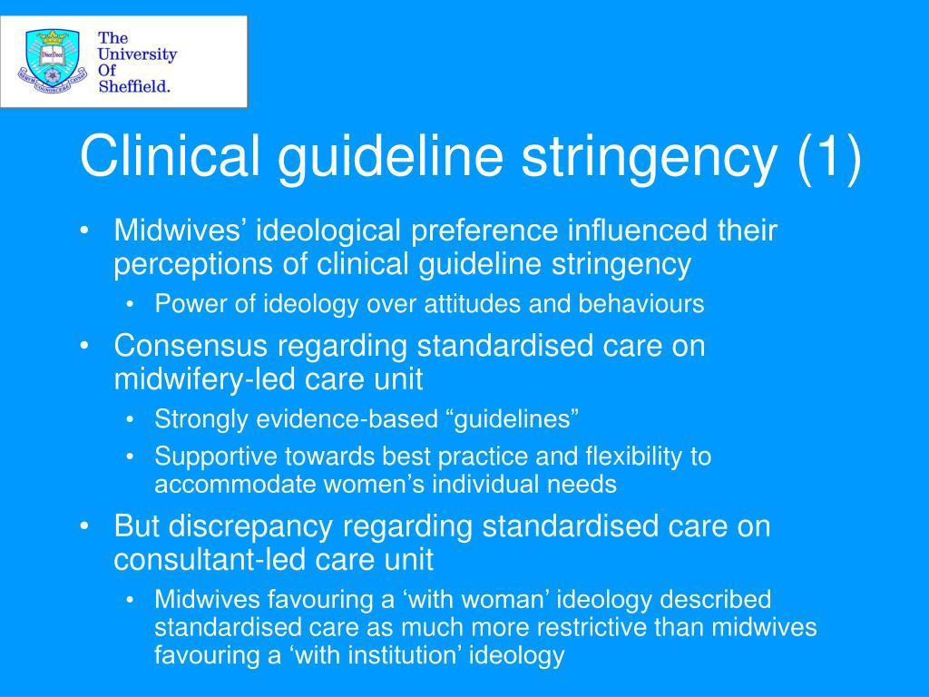 Clinical guideline stringency (1)