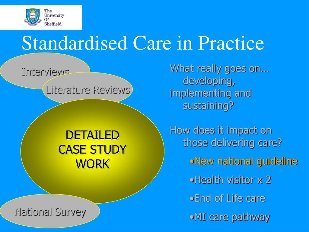 Standardised Care in Practice