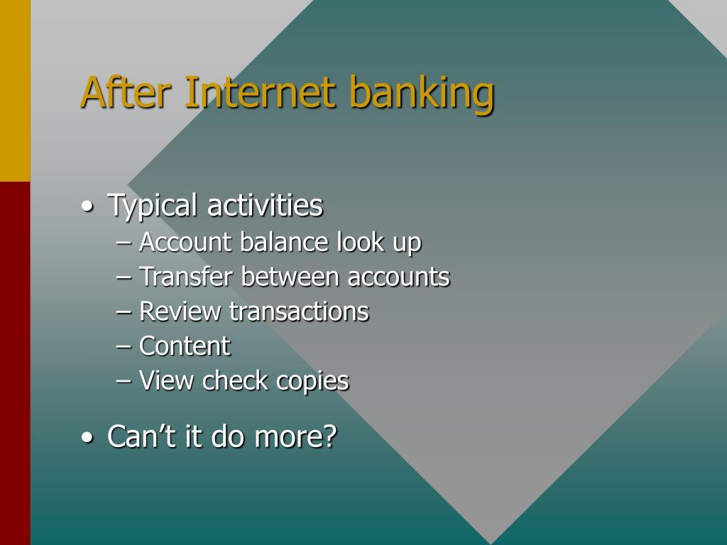 After Internet banking