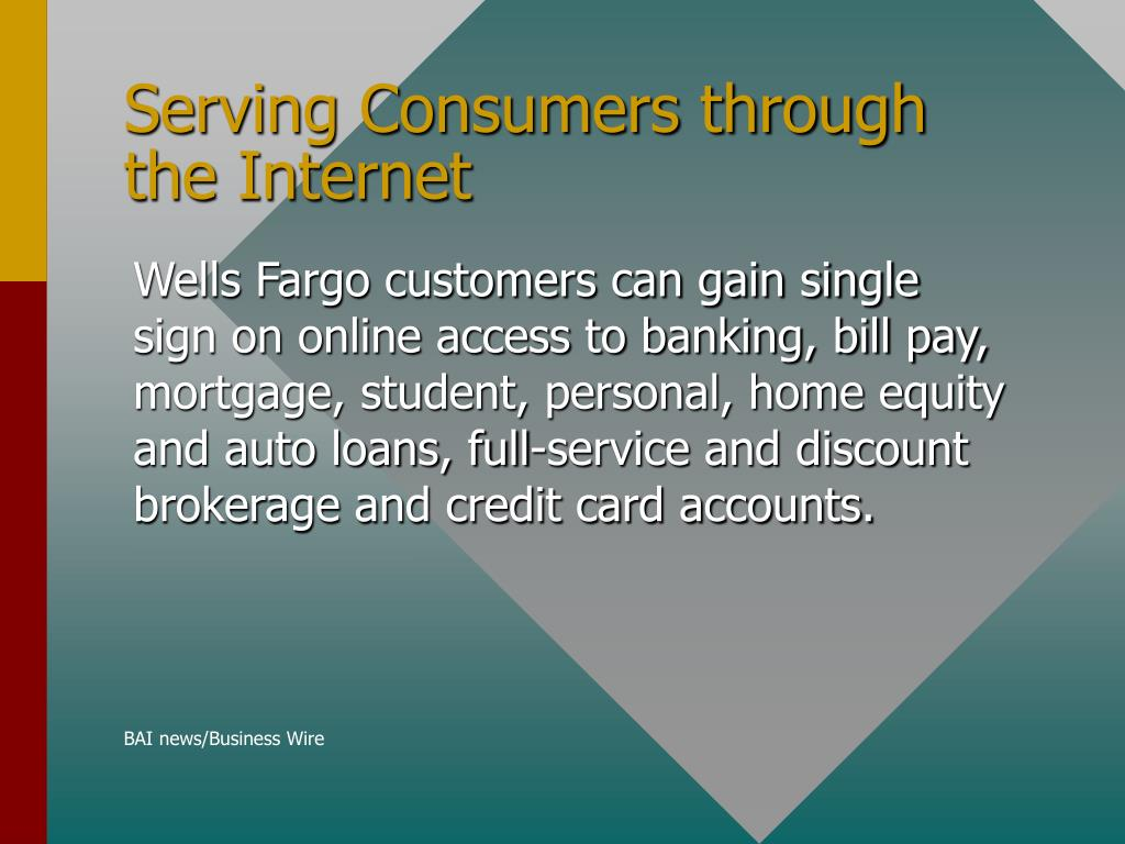 Serving Consumers through the Internet