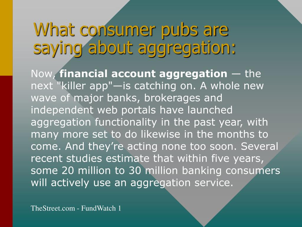 What consumer pubs are saying about aggregation: