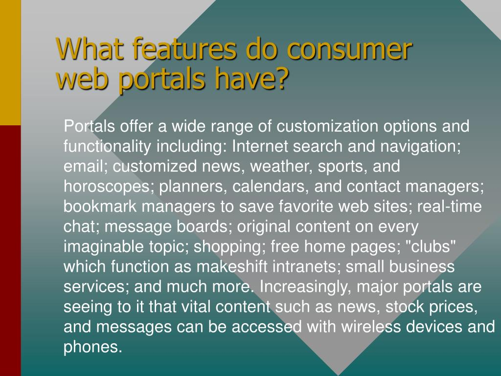 What features do consumer web portals have?