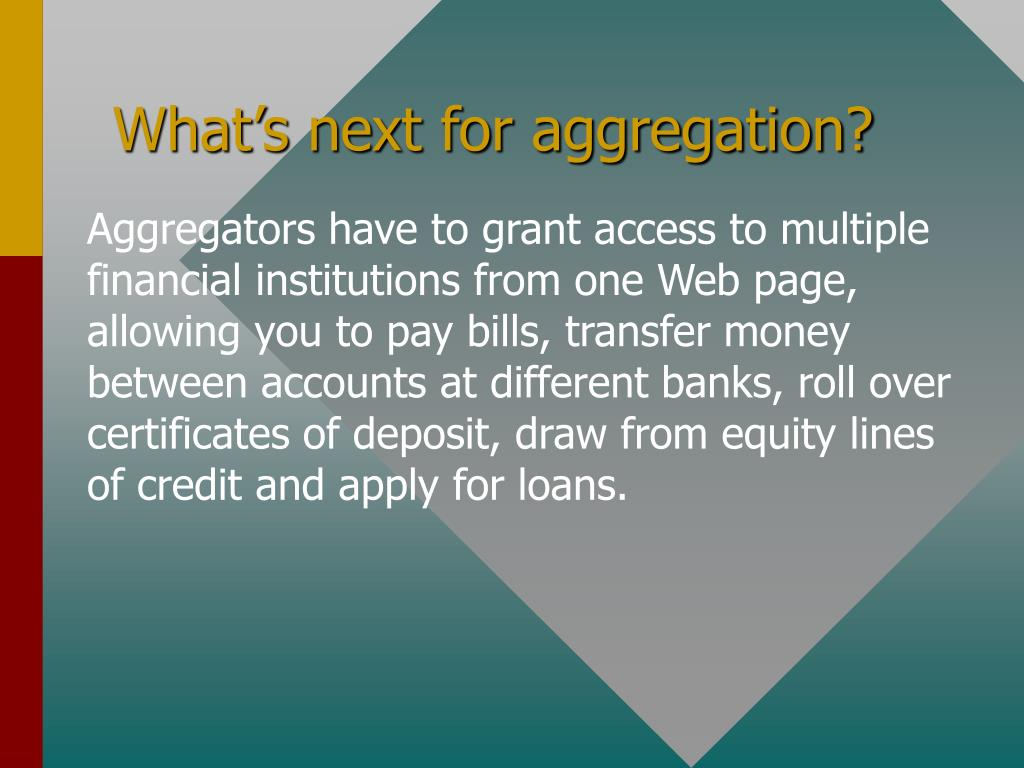 What's next for aggregation?