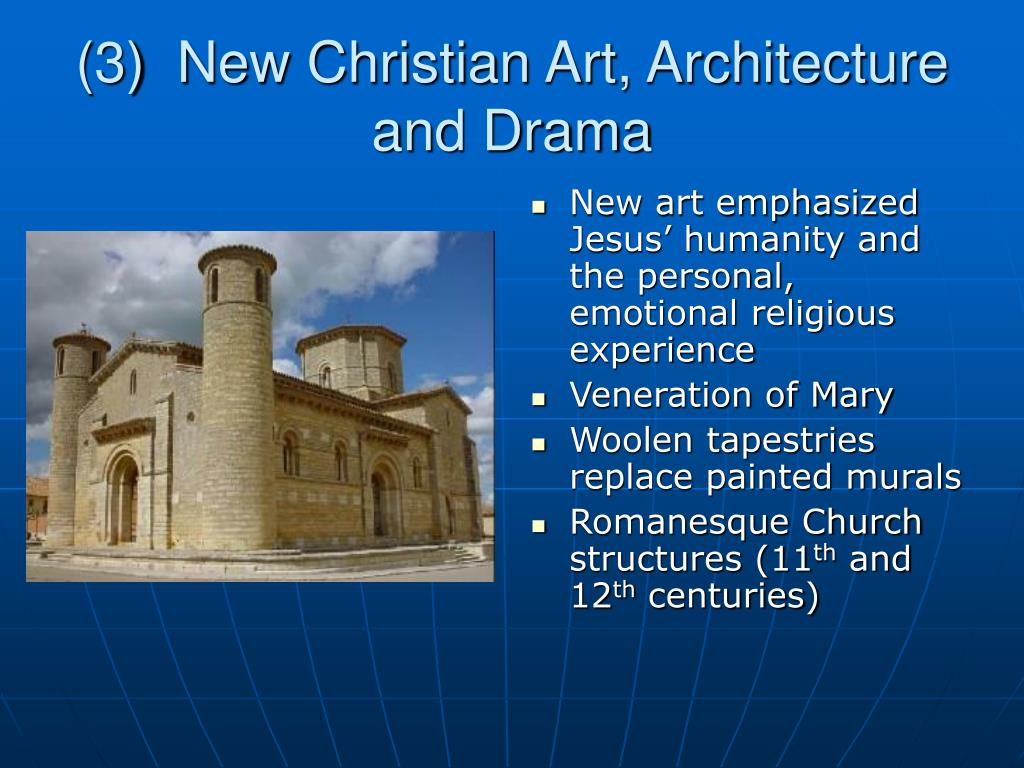 (3)  New Christian Art, Architecture and Drama