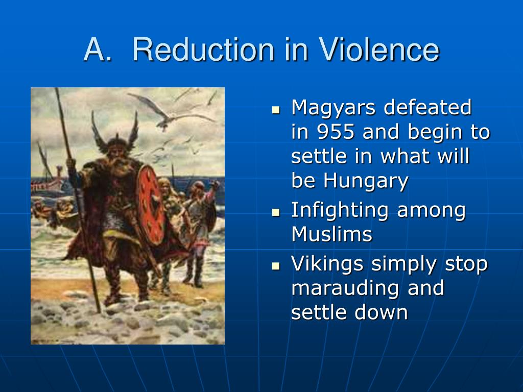 A.  Reduction in Violence