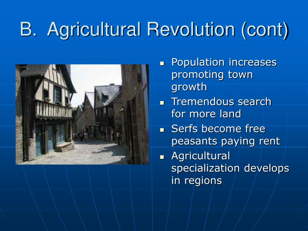 B.  Agricultural Revolution (cont)