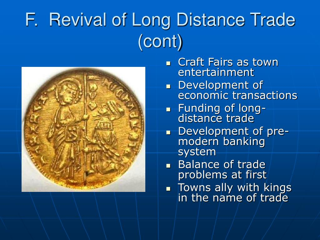 F.  Revival of Long Distance Trade (cont)