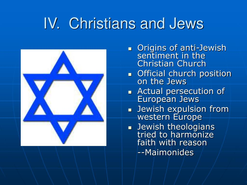 IV.  Christians and Jews