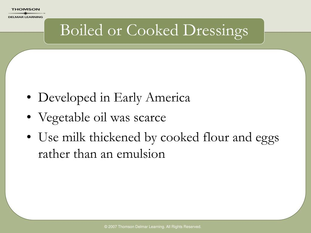 Boiled or Cooked Dressings