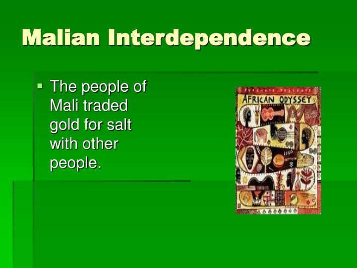Malian Interdependence