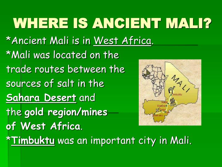 WHERE IS ANCIENT MALI?