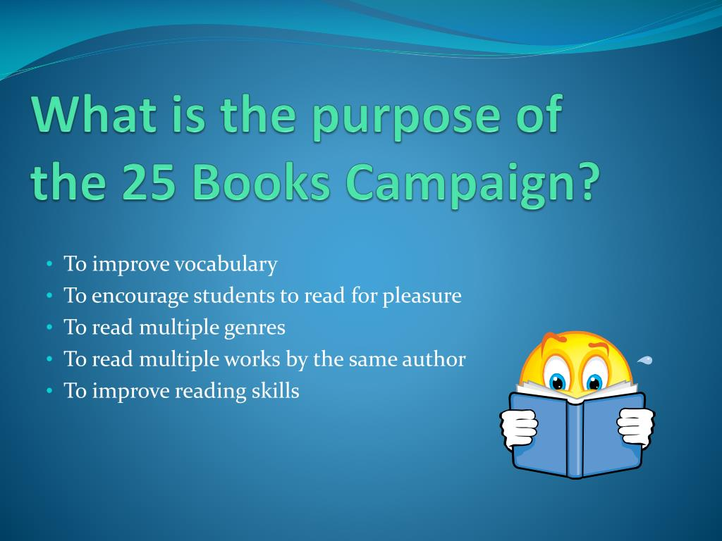 What is the purpose of           the 25 Books Campaign?