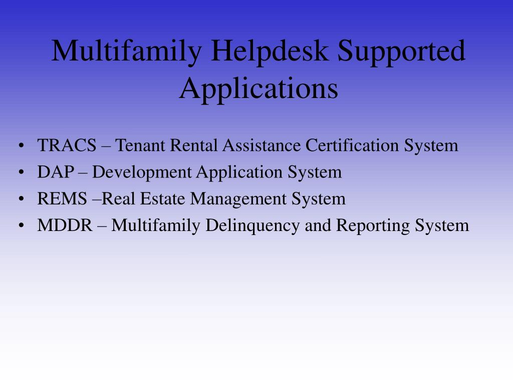 Multifamily Helpdesk Supported Applications