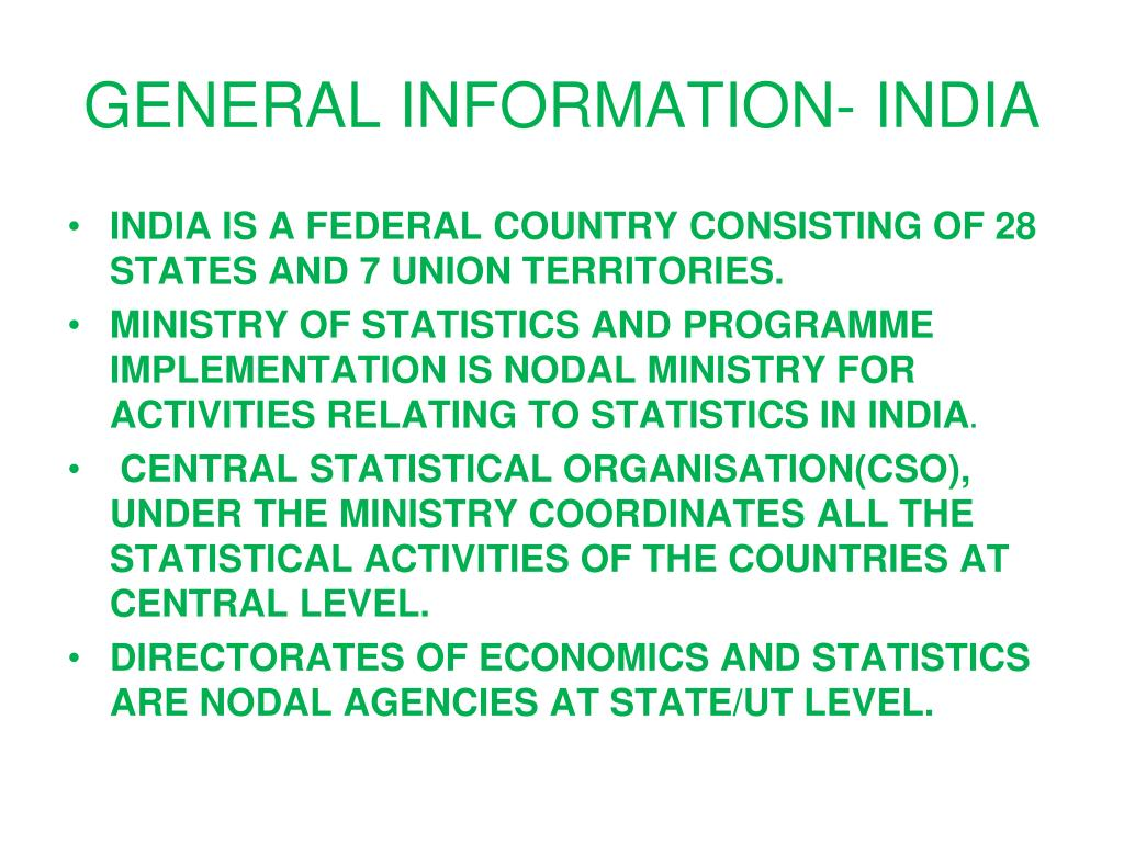 GENERAL INFORMATION- INDIA