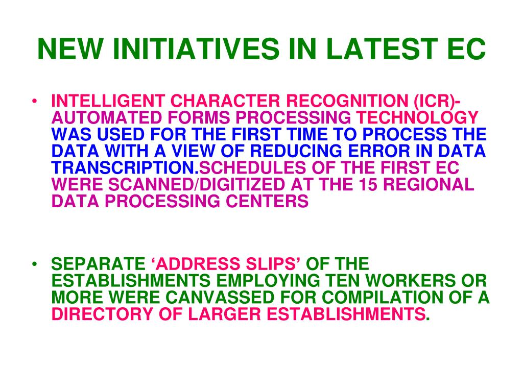 NEW INITIATIVES IN LATEST EC