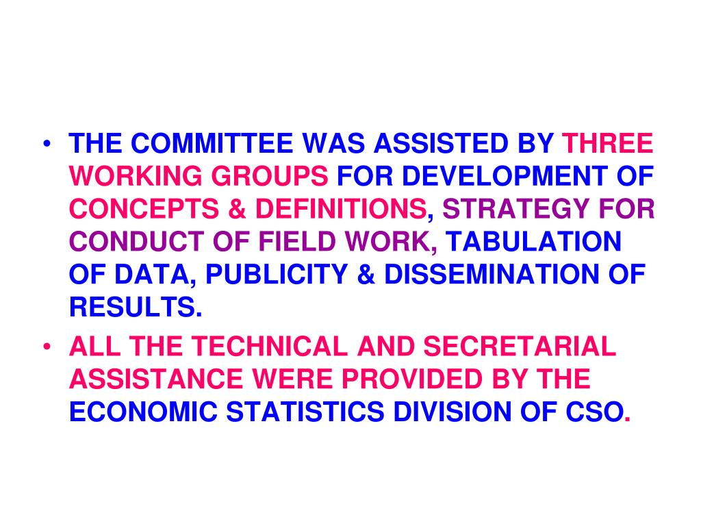 THE COMMITTEE WAS ASSISTED BY