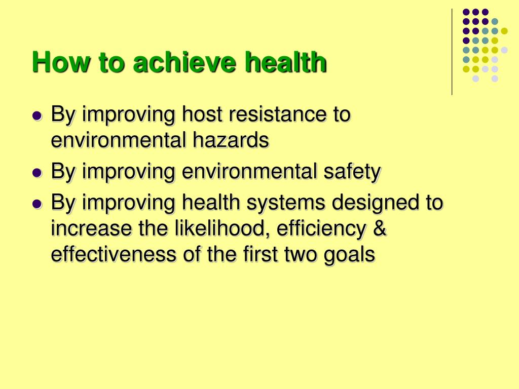 How to achieve health