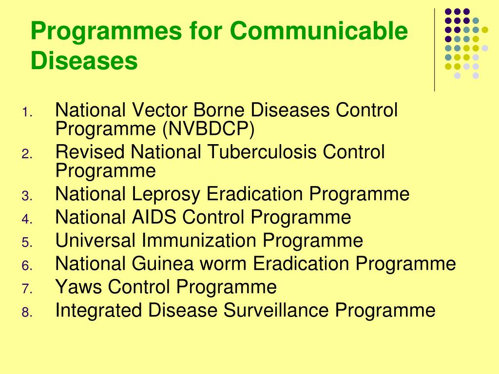 Programmes for Communicable Diseases