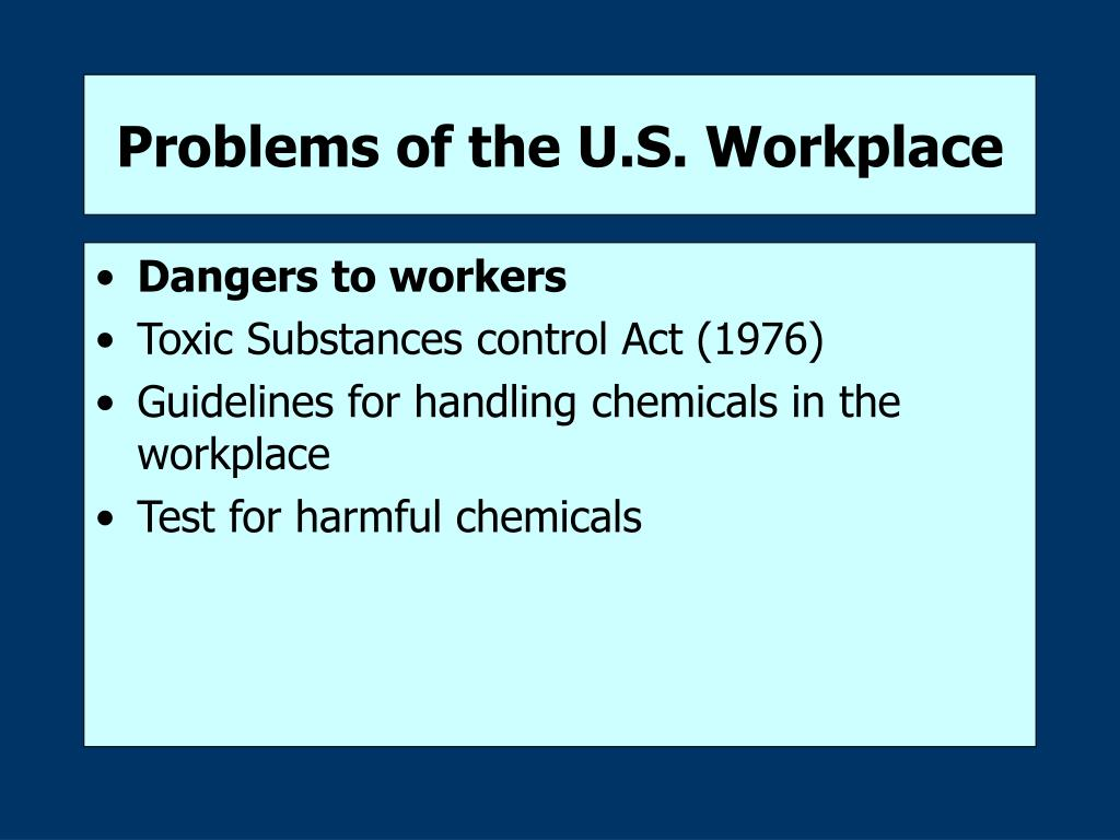 Problems of the U.S. Workplace