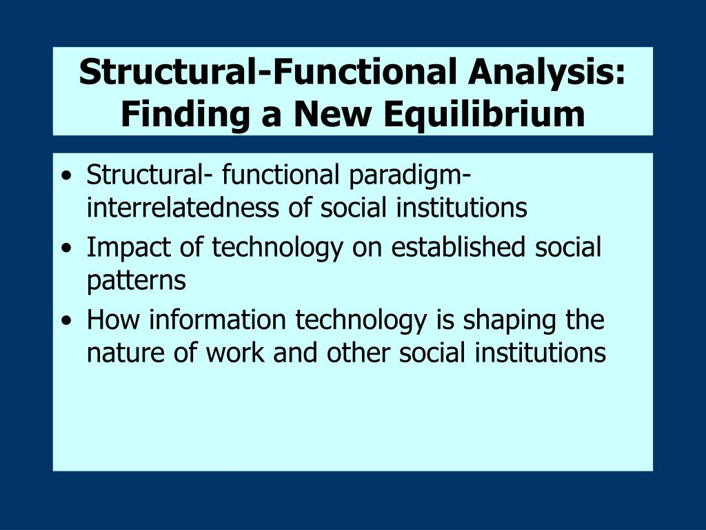 Structural-Functional Analysis: Finding a New Equilibrium