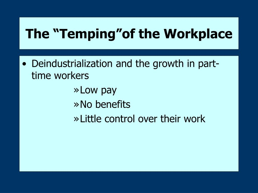 """The """"Temping""""of the Workplace"""