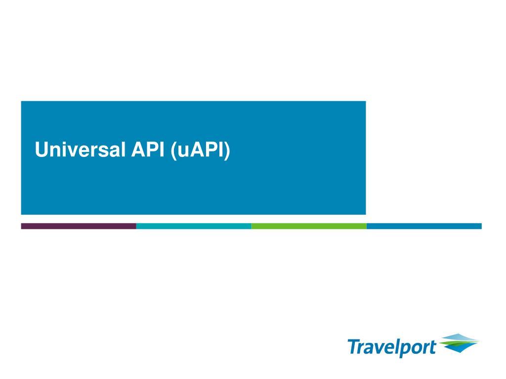 Universal API (uAPI)