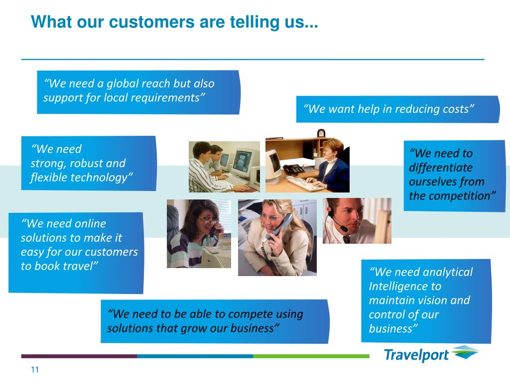 What our customers are telling us...