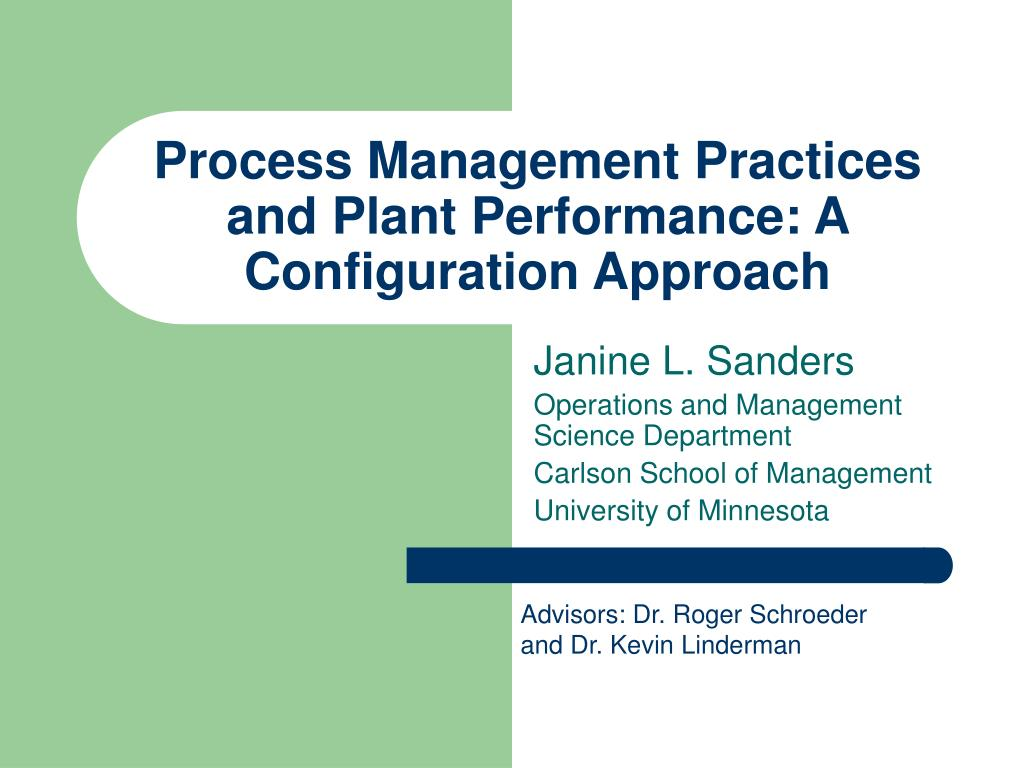 Process Management Practices and Plant Performance: A Configuration Approach