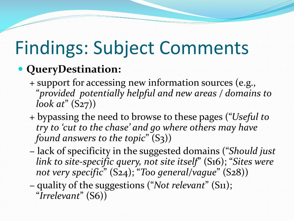 Findings: Subject Comments