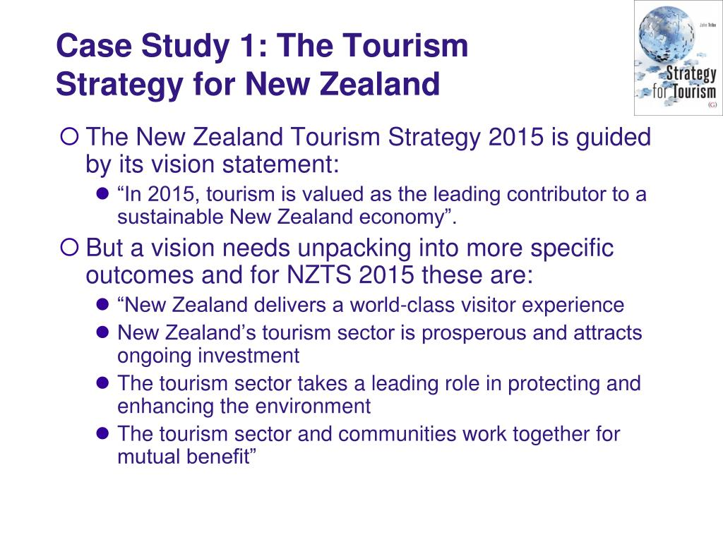 Case Study 1: The Tourism Strategy for New Zealand