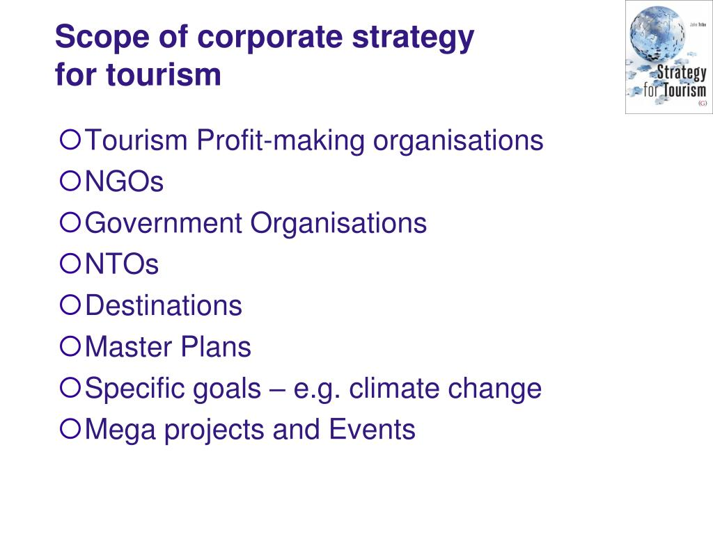 Scope of corporate strategy for tourism
