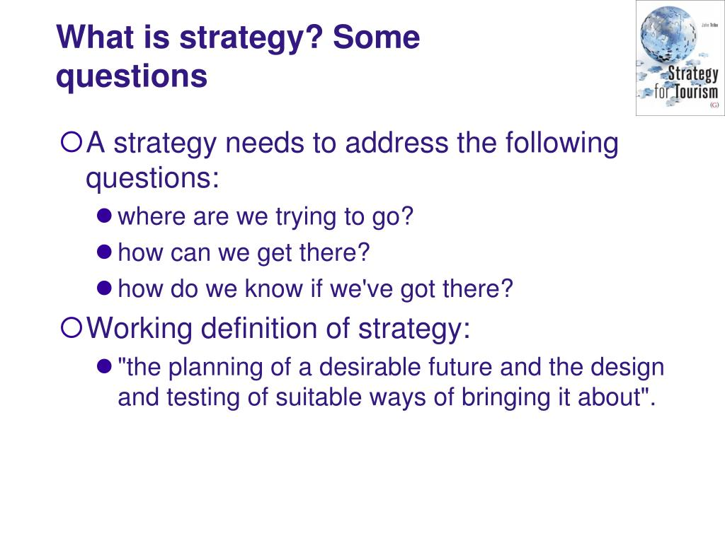 What is strategy? Some questions