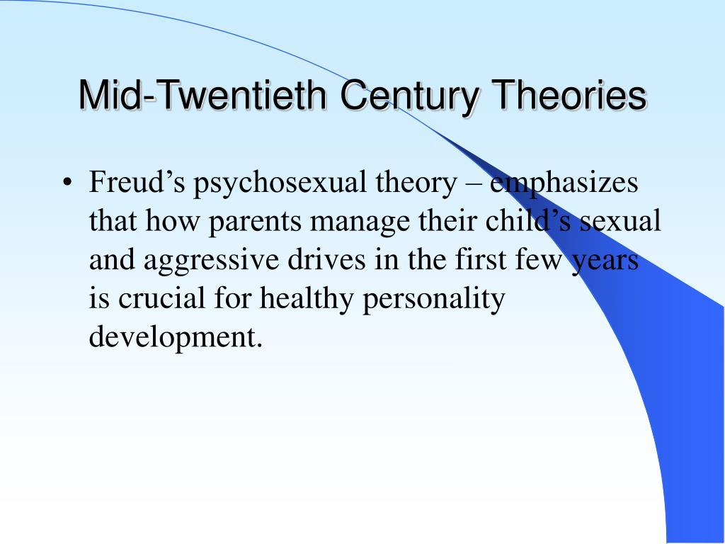 Mid-Twentieth Century Theories