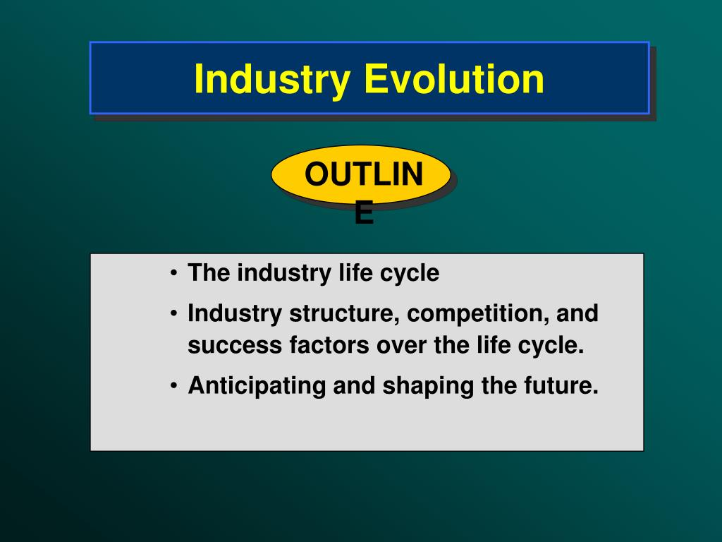 Industry Evolution