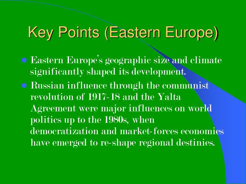 Key Points (Eastern Europe)