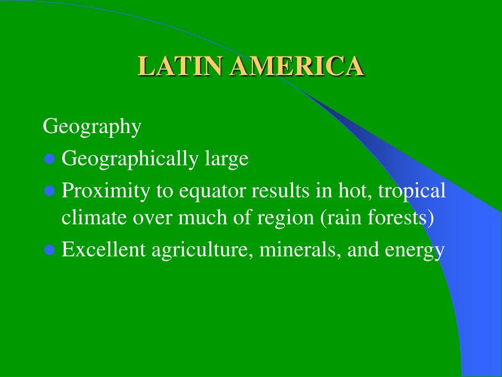LATIN AMERICA