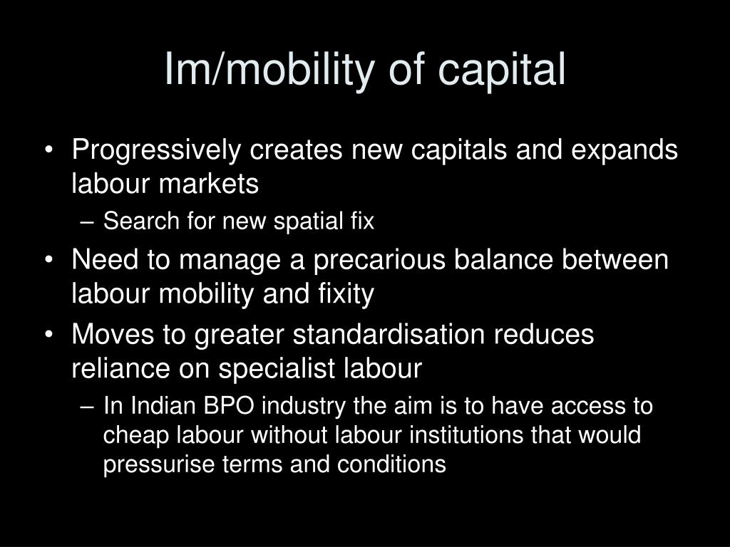 Im/mobility of capital