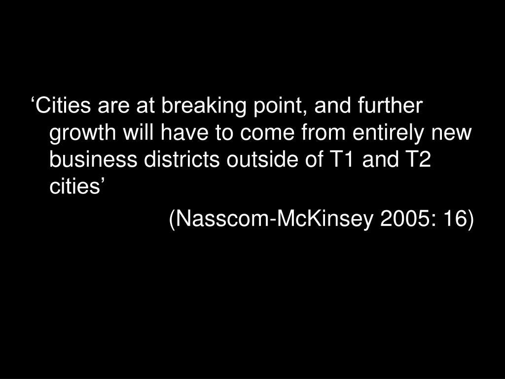 'Cities are at breaking point, and further growth will have to come from entirely new business districts outside of T1 and T2 cities'
