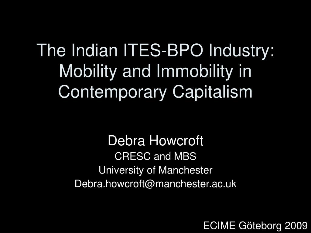 the indian ites bpo industry mobility and immobility in contemporary capitalism