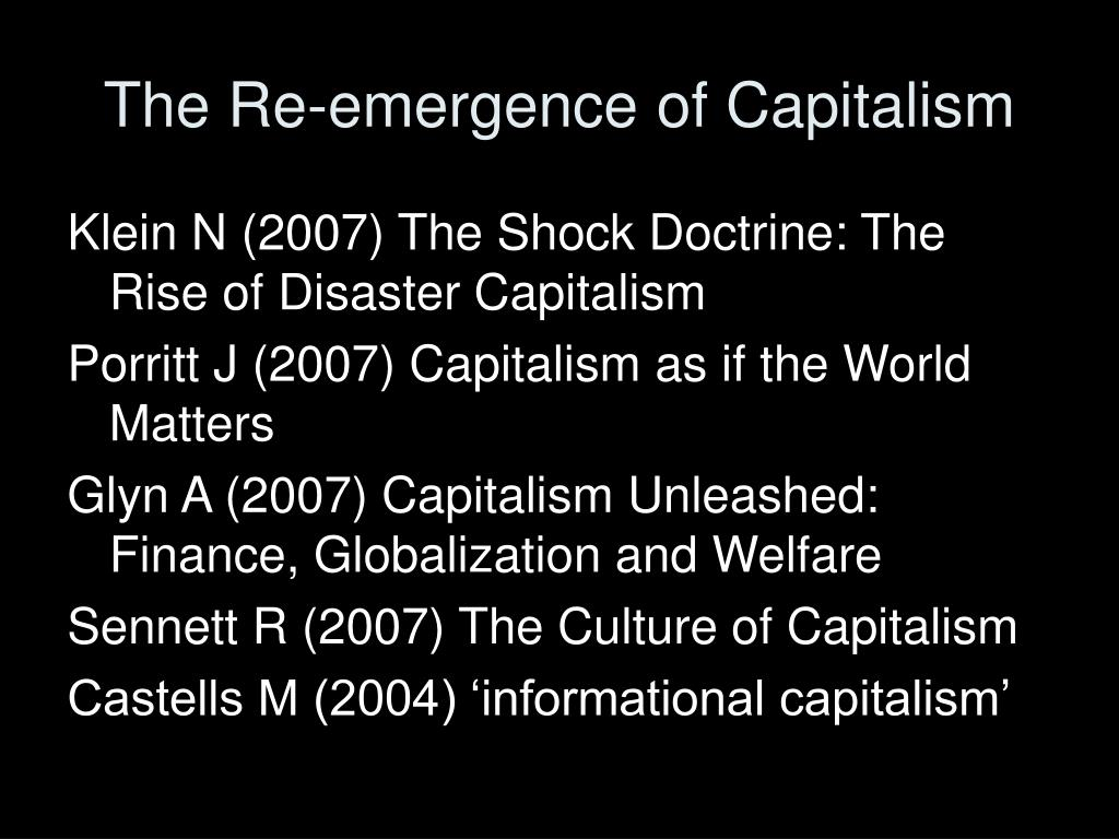 The Re-emergence of Capitalism