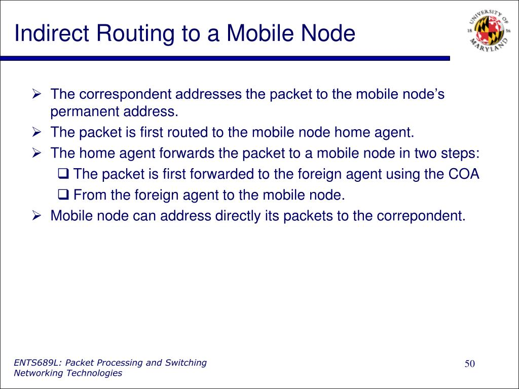 Indirect Routing to a Mobile Node
