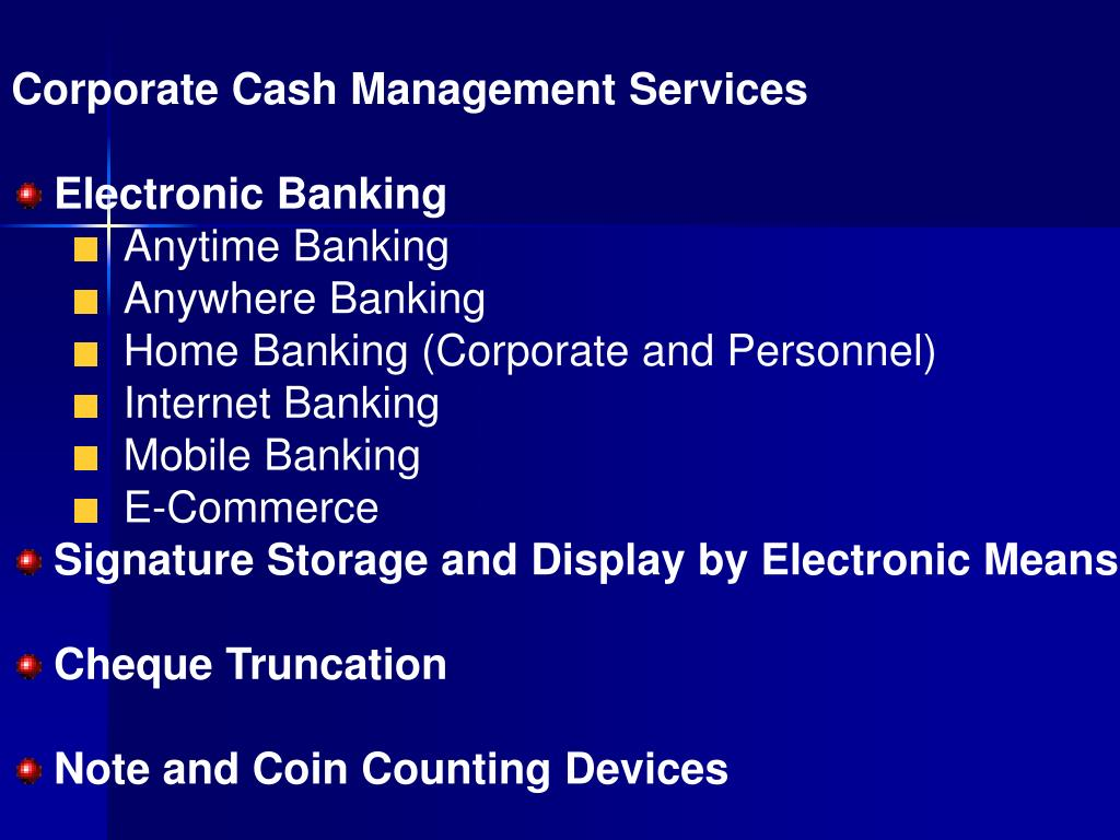 Corporate Cash Management Services