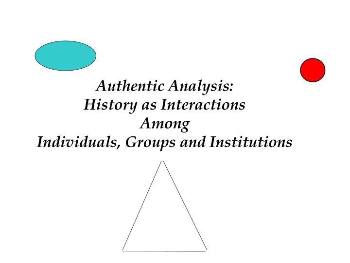 Authentic Analysis: