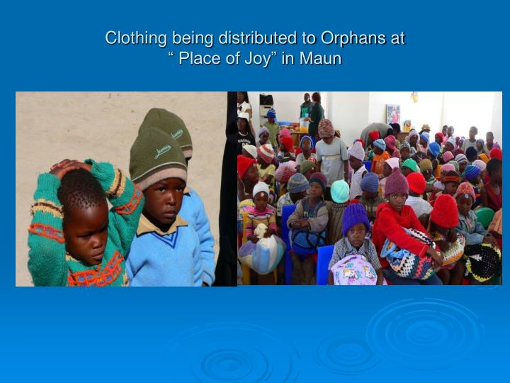 Clothing being distributed to Orphans at