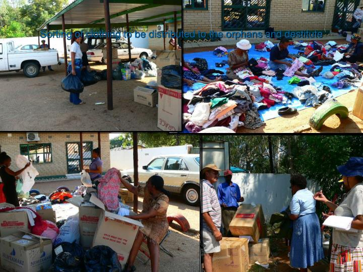 Sorting of clothing to be distributed to the orphans and destitute